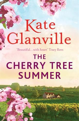 The Cherry Tree Summer by Kate Glanville | Publication Day | Extract | #TheCherryTreeSummer @AccentPress @kittyglanville
