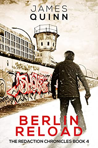 "Berlin Reload – James Quinn   Blog Tour Guest Post ""10 Things About Me""    #BerlinReload #SpyThriller"