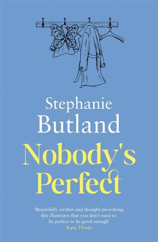 Nobody's Perfect by Stephanie Butland   Book Review   #NobodysPerfect