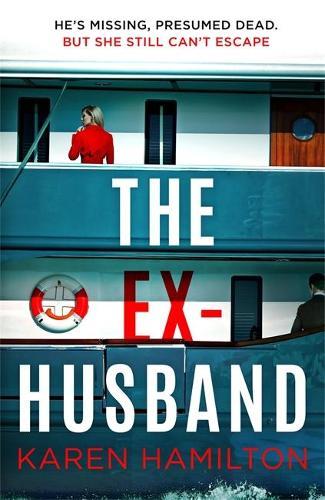 The Ex-Husband by Karen Hamilton   Book Review   #TheExHusband #CrimeThriller