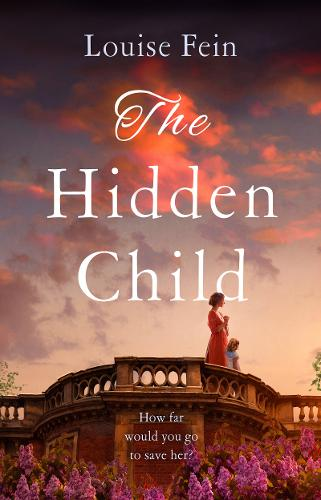 The Hidden Child by Louise Fein | Book Review | #TheHiddenChild