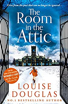The Room in the Attic by Louise Douglas    Book Review   #TheRoomInTheAttic