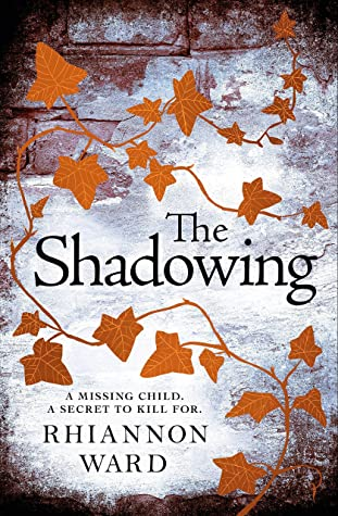 The Shadowing by Rhiannon Ward   Book Review   #TheShadowing   #HistoricalFiction