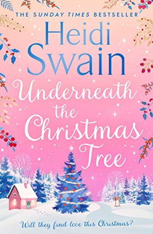 Underneath the Christmas Tree by Heidi Swain   Book Review    #UnderneathTheChristmasTree